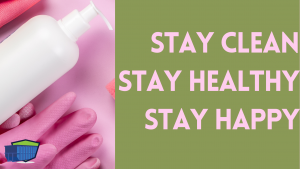 Stay Clean Stay Healthy Stay Happy-blog